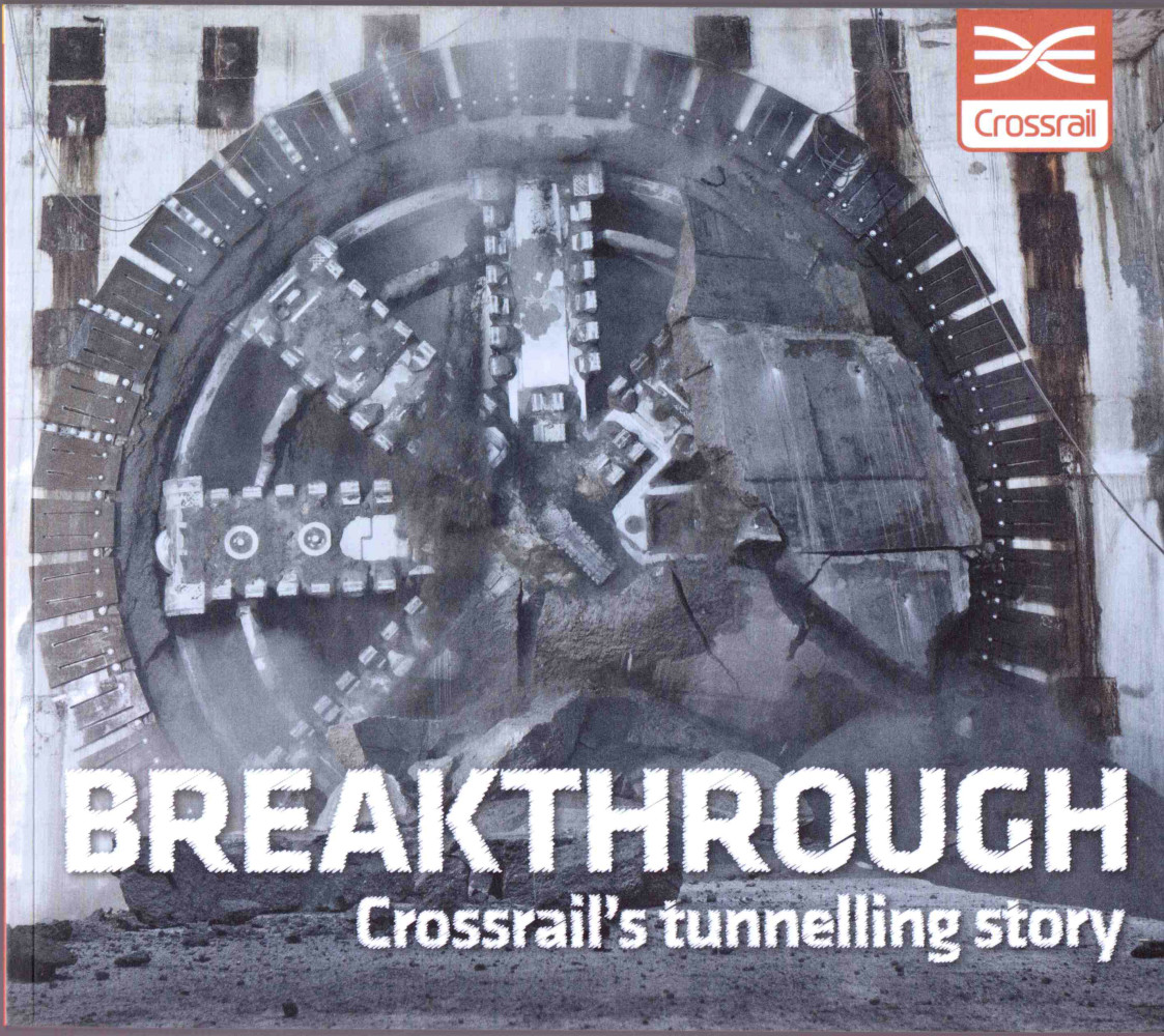 James O Jenkins Work Cuttings 4 Crossrail's Tunnelling Story